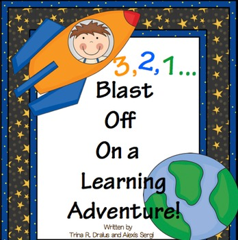 Back to School (Space Theme) Blasting Off Into a New Learning Adventure