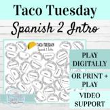 Spanish 2 Back to School Activity | Digital or Print Taco