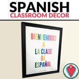Spanish Classroom Decor - Welcome - Back to School Spanish Posters - Bienvenidos
