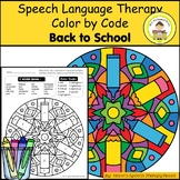 Back to School Speech Therapy Color By Code Grab and Go Activity
