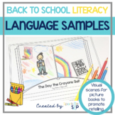 Back to School Speech Therapy Language Samples Using Literacy