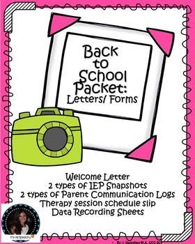 Back to School Speech Therapy Packet with forms, letters, data, logs