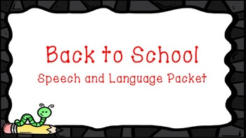 Back to School Speech and Language Bundle