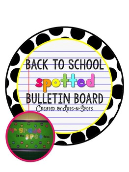 "Back to School ""Spotted"" Bulletin Board"