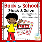Back to School Stack and Solve Ballpark Estimates