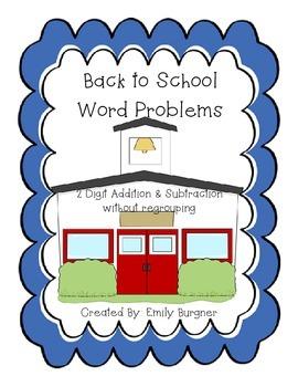 Back to School Story Problems - Add. & Sub. 2 Digit withou