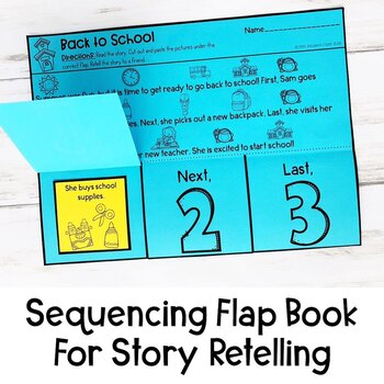 Back to School Story Retelling and Sequencing Flap Book   First, Next, Last