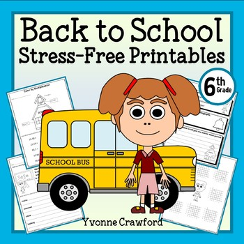 Back to School NO PREP Printables - Sixth Grade Common Core Math and Literacy