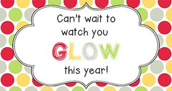 Back to School Student Gift Tag | Watch You GLOW