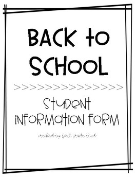 Back to School- Student Information Form