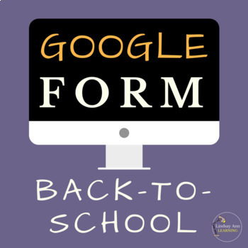 Back to School Google Form Survey for Middle School and High School