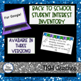 Back to School Student Survey for Google Forms!