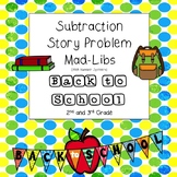 Back to School Subtraction Story Problem Mad Libs