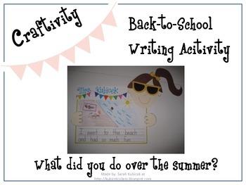 Back-to-School Summer Craftivity