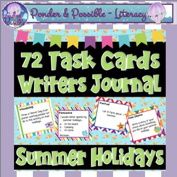 Back to School - Summer Holiday - 72 Task Cards for Writer