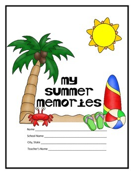 Back to School - Writing about the Summer for middle and high school