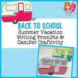 Back to School Craft, Summer Vacation Camper Craftivity