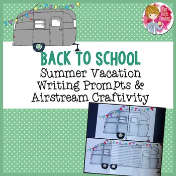 Back to School Craft, Activities & Writing Prompts - Airstream & Summer