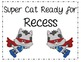Back to School - Super Hero Cats Theme - Classroom Management Posters/Forms