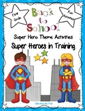 Back to School Super Hero Theme Activities for First Grade