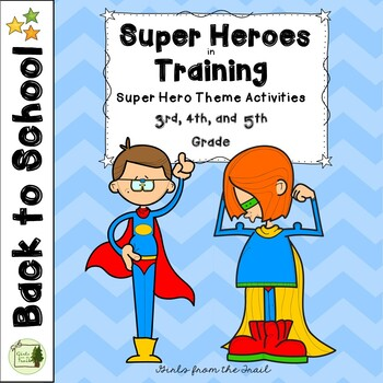 Back to School Super Heroes in Training Theme