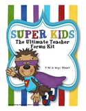 Back to School: Super Kids Ultimate Teacher Forms Kit