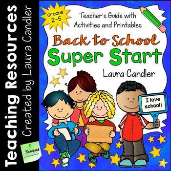 Back to School Super Start (Teacher's Guide and Editable Printables)