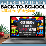 Superhero Open House Editable Back to School Slide Show