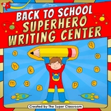 Back to School - Superhero Writing Center
