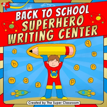 Back to School - Superhero Writing Center