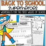 Back to School Superheroes: First Days of School Activities