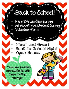 Back to School!  Surveys for Parent / Guardian, Students and Volunteers