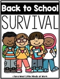 Back to School Survival (Preschool, TK, Sped, Kindergarten)