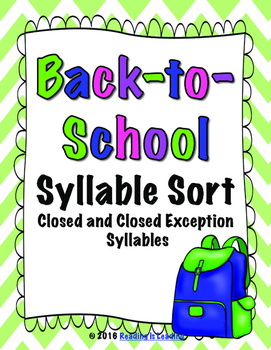 Back-to-School Syllable Sort: Closed and Closed Exception Syllables
