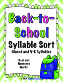 Back-to-School Syllable Sort: Closed and V-E  (Silent E) Syllables