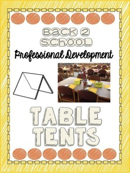 Back to School Table Tents - Professional Development