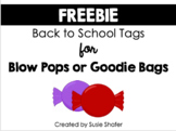 Back to School Tags for Blow Pops or Goody Bags (EDITABLE