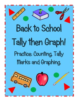 Back to School Tally It Then Graph It!