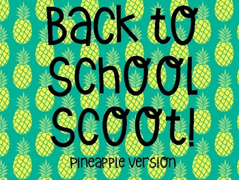 Back to School Task Card Scoot Pineapple Themed