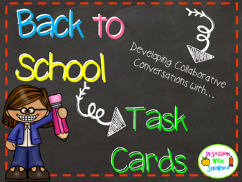 Back to School Task Cards- Collaborative Conversations