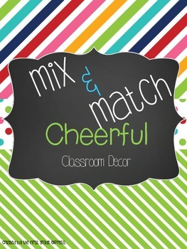 Mix and Match Classroom Decor