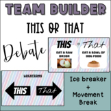 Back to School Team Building - This or That Debate and Mov