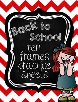 Back to School Ten Frames Practice Sheets