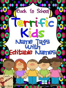 Back to School Terrific Kid Name Tags with Editable Names