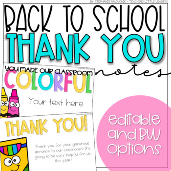 Back to School/Classroom Donation Thank You Notes (Editable)