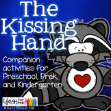 The Kissing Hand activities for Preschool, PreK and Kinder