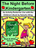 Back to School Language Arts: The Night Before Kindergarten Activity Packet - BW
