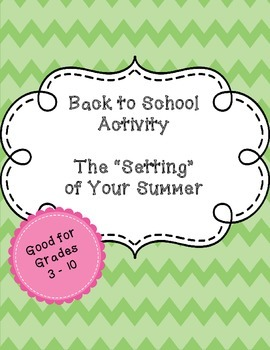 Back to School - The Setting of Your Summer