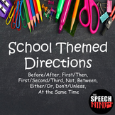 School Themed Directions