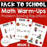Back-to-School Math Warm-Ups (Problem-Solving Equations)